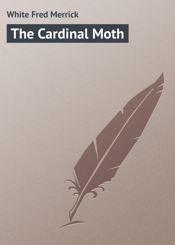 The Cardinal Moth