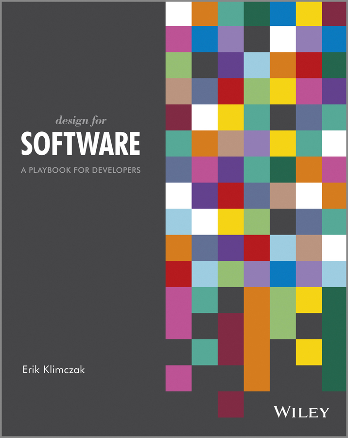 Design for Software. A Playbook for Developers