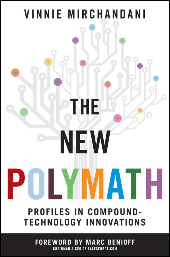 The New Polymath. Profiles in Compound-Technology Innovations
