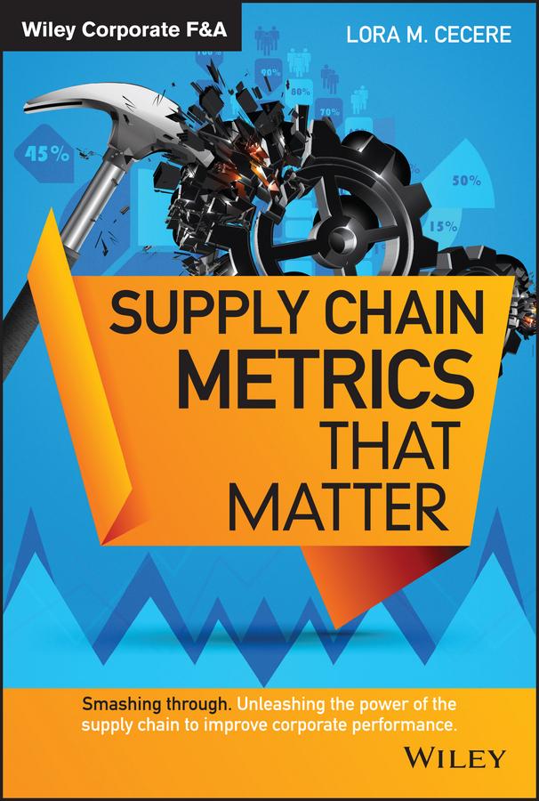 Supply Chain Metrics that Matter