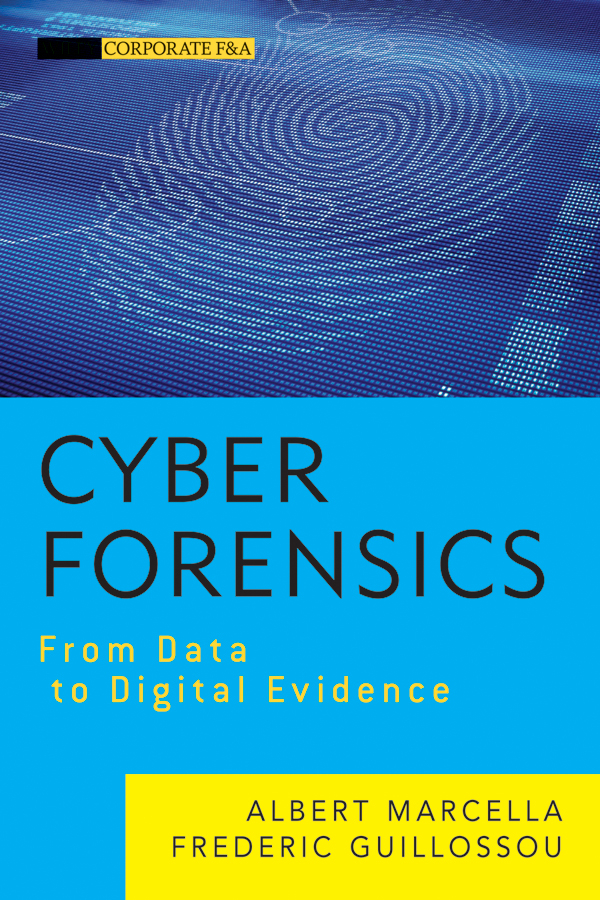 Cyber Forensics. From Data to Digital Evidence