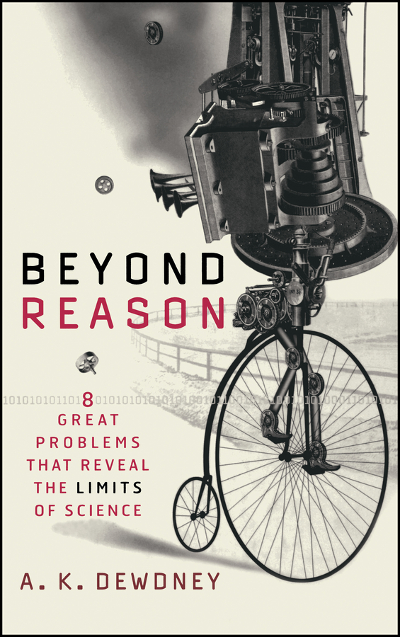 Beyond Reason. Eight Great Problems That Reveal the Limits of Science