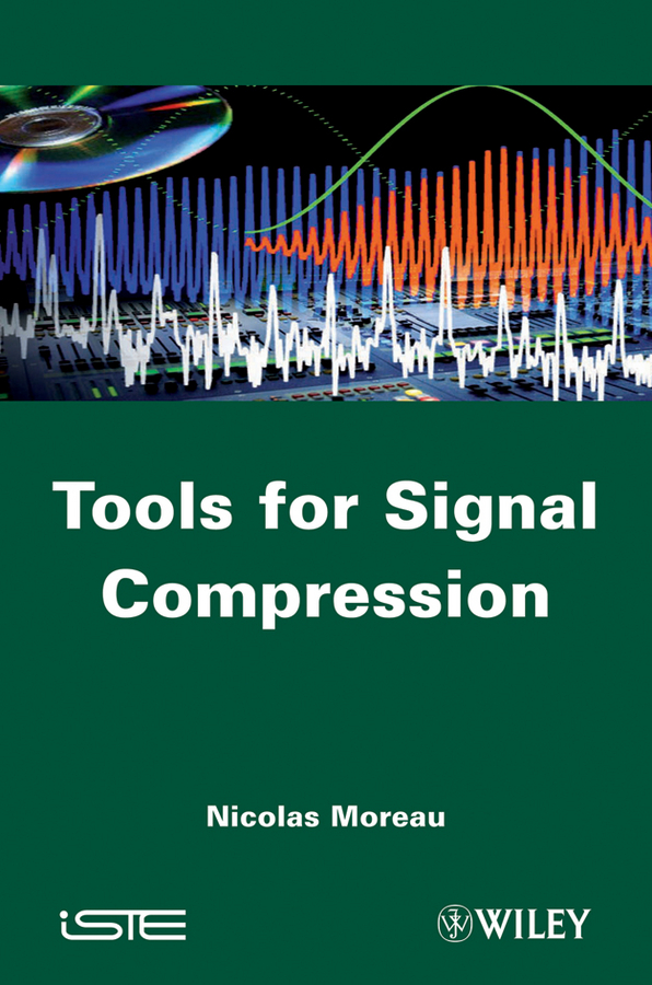 Tools for Signal Compression. Applications to Speech and Audio Coding