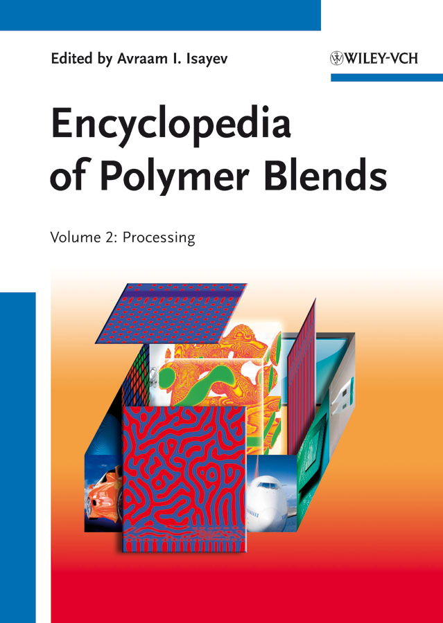 Encyclopedia of Polymer Blends, Volume 2. Processing