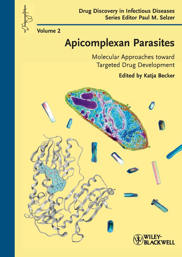 Apicomplexan Parasites. Molecular Approaches toward Targeted Drug Development