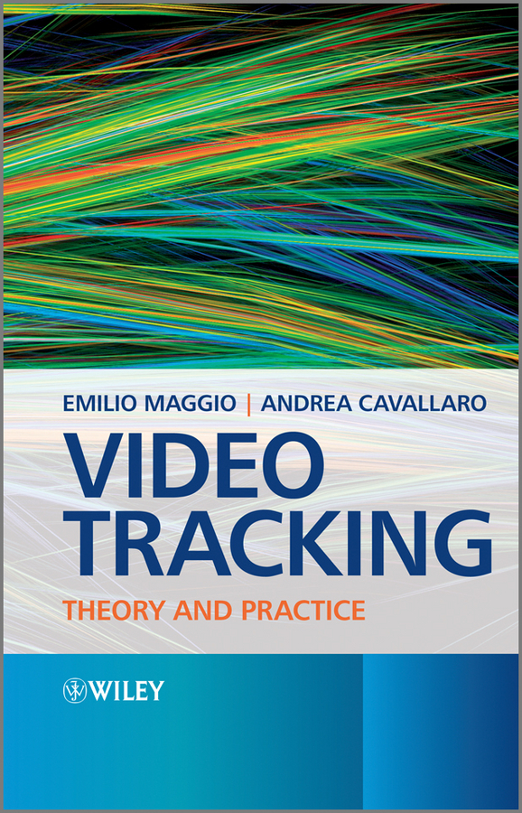 Video Tracking. Theory and Practice