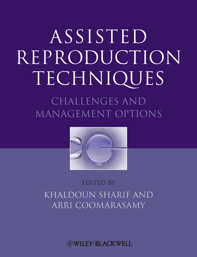 Assisted Reproduction Techniques. Challenges and Management Options