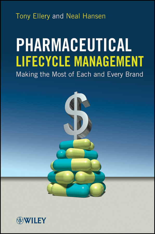 Pharmaceutical Lifecycle Management. Making the Most of Each and Every Brand