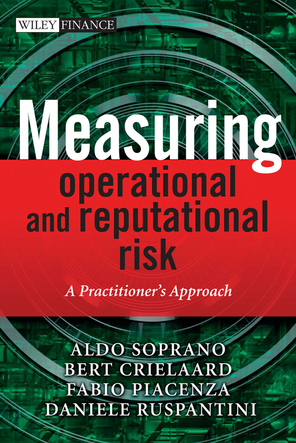 Measuring Operational and Reputational Risk. A Practitioner's Approach