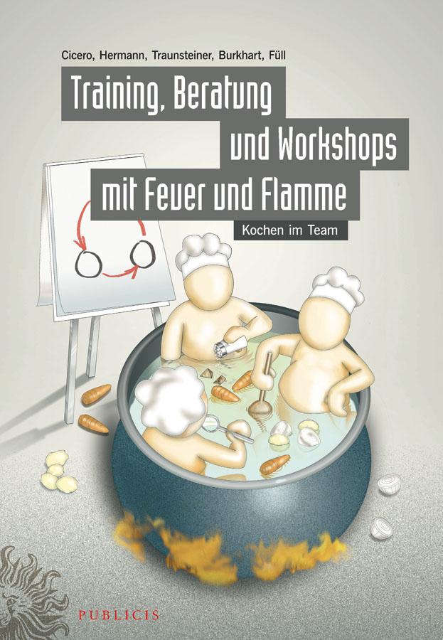 Training, Beratung und Workshops mit Feuer und Flamme. Kochen im Team
