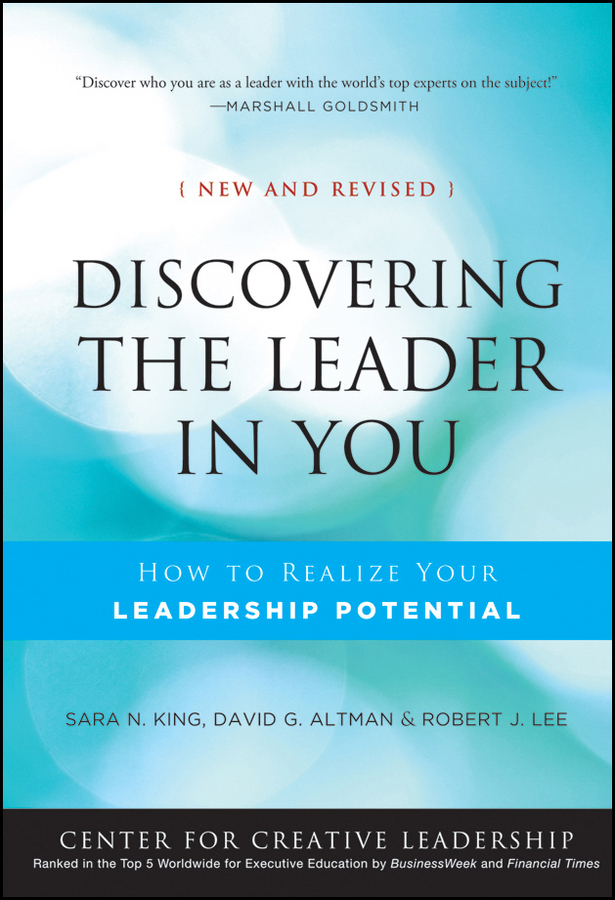Discovering the Leader in You. How to realize Your Leadership Potential