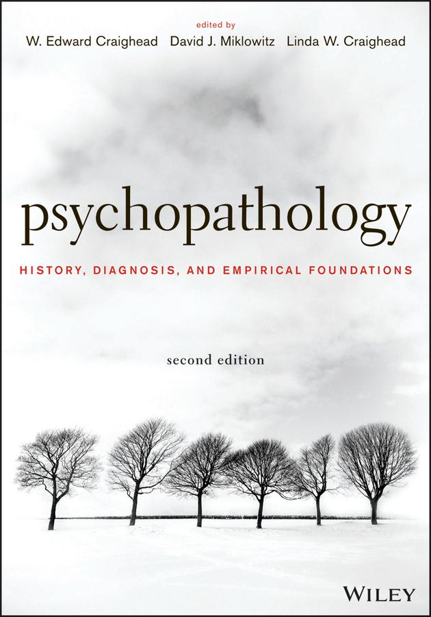 Psychopathology. History, Diagnosis, and Empirical Foundations