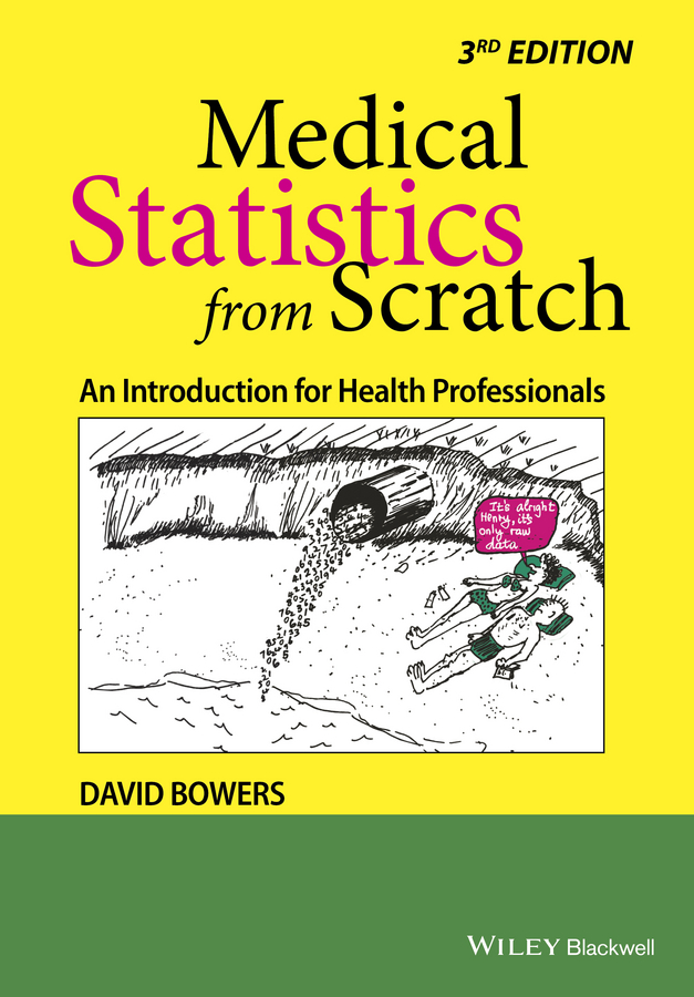 Medical Statistics from Scratch. An Introduction for Health Professionals