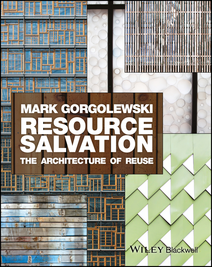 Resource Salvation. The Architecture of Reuse