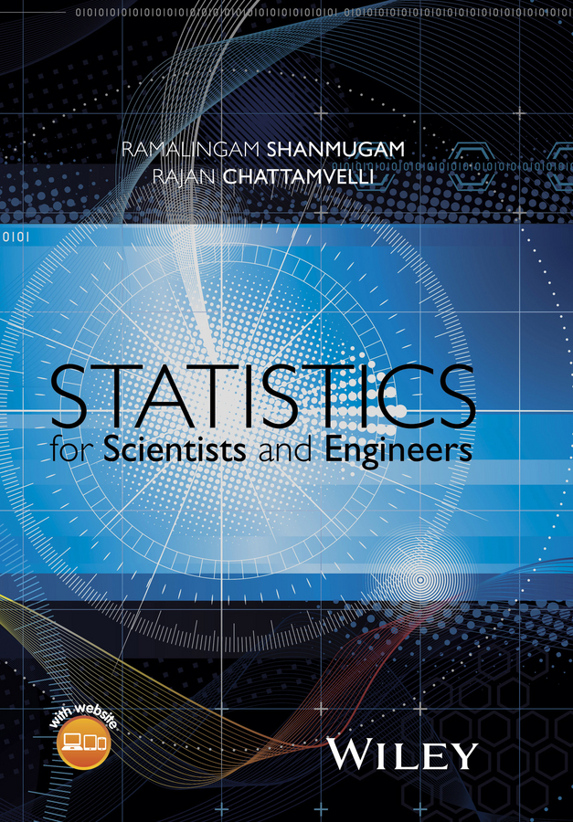 Statistics for Scientists and Engineers