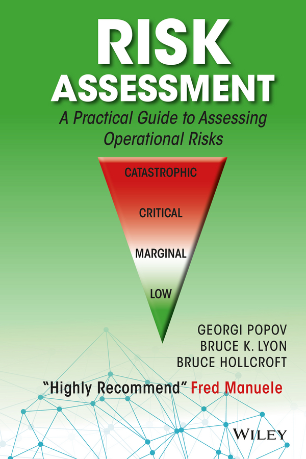 Risk Assessment. A Practical Guide to Assessing Operational Risks