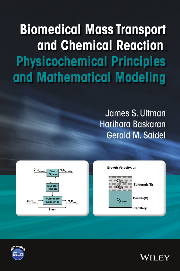 Biomedical Mass Transport and Chemical Reaction. Physicochemical Principles and Mathematical Modeling