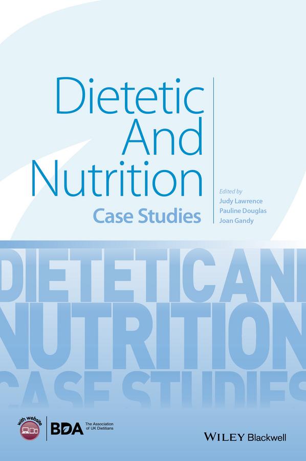 Dietetic and Nutrition Case Studies
