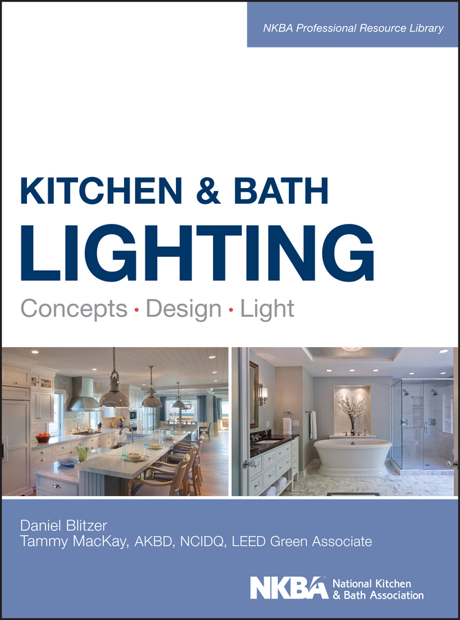Kitchen and Bath Lighting. Concept, Design, Light