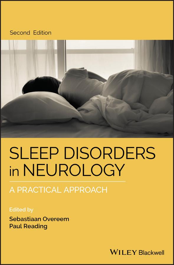 Sleep Disorders in Neurology. A Practical Approach