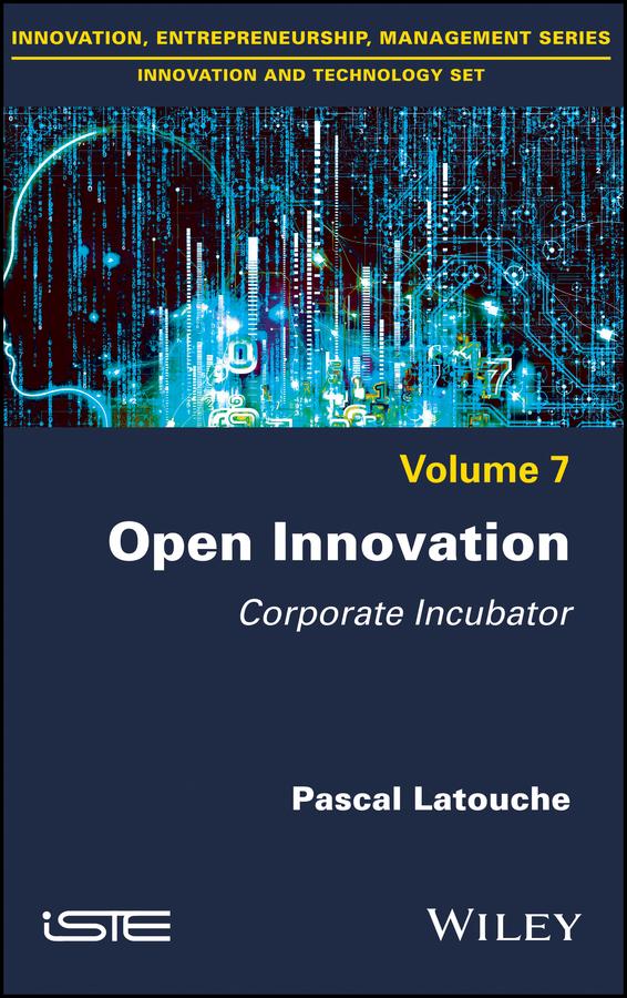 Open Innovation. Corporate Incubator