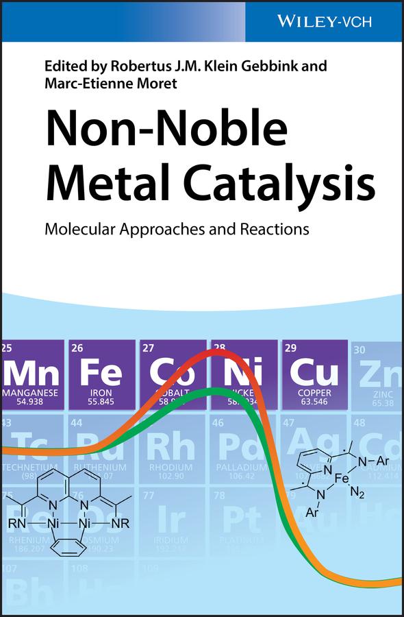 Non-Noble Metal Catalysis. Molecular Approaches and Reactions