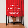 The Highest Glass Ceiling (Unabridged)