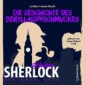 Die Originale: Die Geschichte des Beryll-Kopfschmuckes (Ungekürzt)