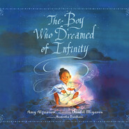 The Boy Who Dreamed of Infinity - A Tale of the Genius Ramanujan (Unabridged)
