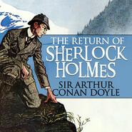 The Return of Sherlock Holmes (Unabridged)