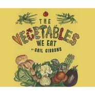The Vegetables We Eat (Unabridged)