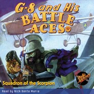 Squadron of the Scorpion - G-8 and His Battle Aces 17 (Unabridged)