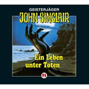 John Sinclair, Folge 83: Ein Leben unter Toten