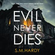 Evil Never Dies - Dark Devon Mysteries, Book 2 (Unabridged)