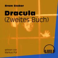 Dracula, Buch 2 (Ungekürzt)