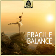 Fragile Balance - Simple and Beautiful Piano Melodies