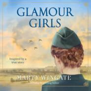 Glamour Girls (Unabridged)