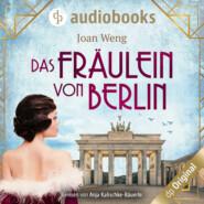 Das Fräulein von Berlin (Ungekürzt)