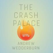 The Crash Palace (Unabridged)