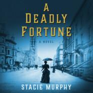 A Deadly Fortune (Unabridged)