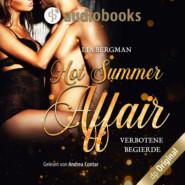 Hot Summer Affair - Verbotene Begierde (Ungekürzt)