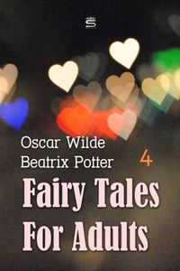 Fairy Tales for Adults Volume 4
