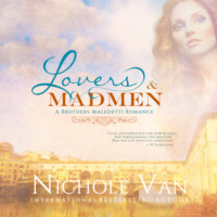 Lovers and Madmen - Brothers Maledetti, Book 0,5 (Unabridged)