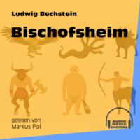 Bischofsheim (Ungekürzt)