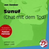 Sunuf - Chat mit dem Tod (Ungekürzt)