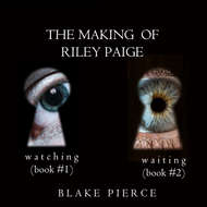 The Making of Riley Paige Bundle: Watching
