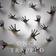 Once Trapped