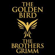 The Golden Bird (Unabridged)