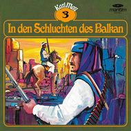 Karl May, Grüne Serie, Folge 3: In den Schluchten des Balkan