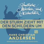 H. C. Andersen: Sämtliche Märchen und Geschichten, Der Sturm zieht mit den Schildern um